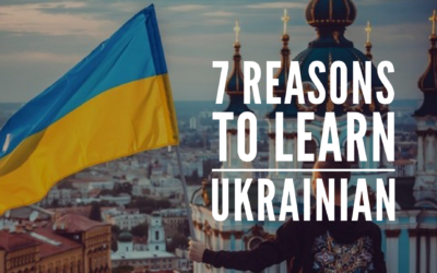 7 Reasons to Learn Ukrainian Language
