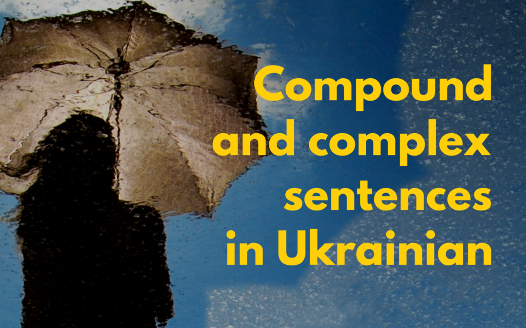 Compound and complex sentences in Ukrainian