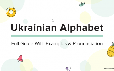 Ukrainian Alphabet: Full Guide With Examples & Pronunciation